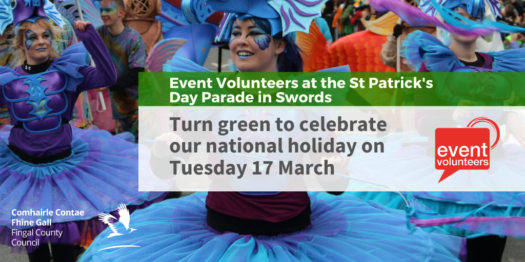Event Volunteers at St Patrick's Day Parades, March 17